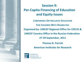 Session 9: Per-Capita Financing of Education  and Equity Issues