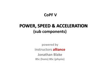 CoPF V POWER, SPEED & ACCELERATION (sub components)