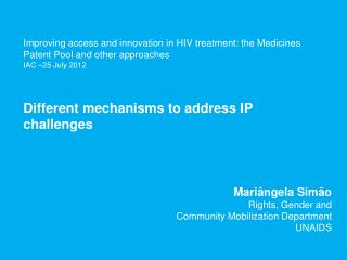 Improving access and innovation in HIV treatment: the Medicines Patent Pool and other approaches