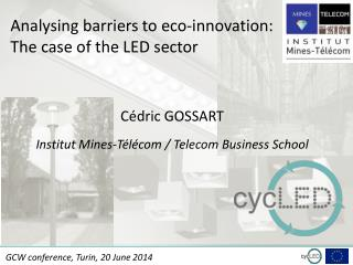 Analysing barriers to eco-innovation: The case of the LED sector