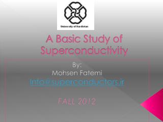 A Basic Study of Superconductivity