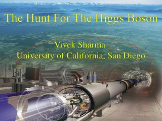The Hunt For The Higgs Boson