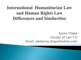 International  Humanitarian Law  and Human Rights Law  Differences and Similarities