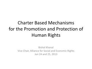 Charter Based  Mechanisms  for  the Promotion and Protection of Human Rights