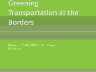 Greening Transportation at the Borders