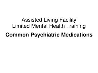 Assisted Living Facility Limited Mental Health Training