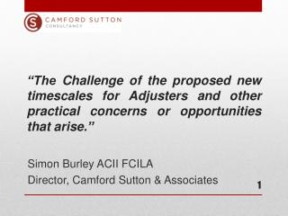 Simon Burley ACII FCILA Director, Camford Sutton & Associates