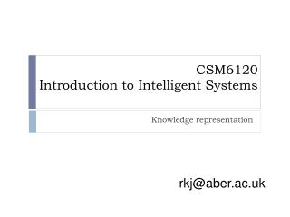 CSM6120 Introduction to Intelligent Systems