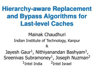 Hierarchy-aware Replacement and Bypass Algorithms for Last-level Caches