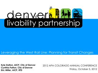 2012 APA COLORADO ANNUAL CONFERENCE Friday, October 5, 2012