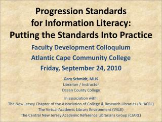 Progression Standards for Information Literacy: Putting the Standards Into Practice