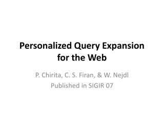 Personalized Query Expansion for the Web