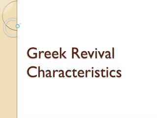 Greek Revival Characteristics