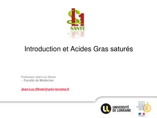 Introduction et Acides Gras sature?s