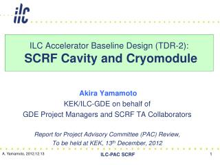 ILC Accelerator Baseline Design (TDR-2):  SCRF Cavity and  Cryomodule
