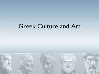 Greek Culture and Art