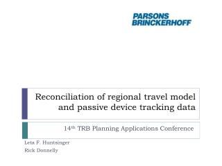 Reconciliation of regional travel model and passive device tracking data
