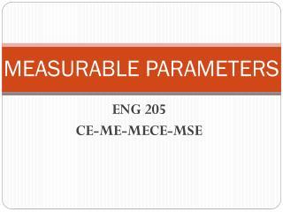 MEASURABLE PARAMETERS
