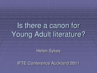 Is there a canon for Young  A dult literature?