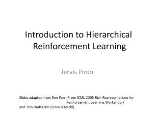 Introduction to Hierarchical  Reinforcement Learning