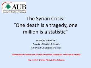 "The Syrian Crisis: ""One death is a tragedy, one million is a statistic"""