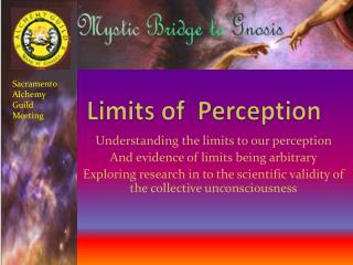Limits of   Perception