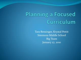 Planning a Focused Curriculum