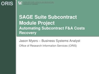SAGE Suite Subcontract  Module Project Automating Subcontract F&A Costs Recovery