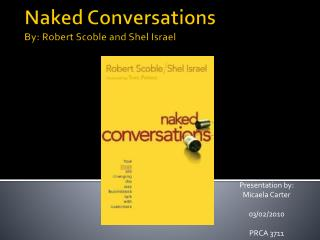 Naked Conversations By: Robert  Scoble  and  Shel  Israel