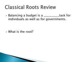 Classical Roots Review