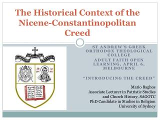 The Historical Context of the Nicene-Constantinopolitan Creed