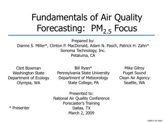 Fundamentals of Air Quality Forecasting:  PM 2.5  Focus