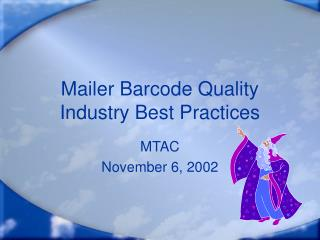 Mailer Barcode Quality Industry Best Practices