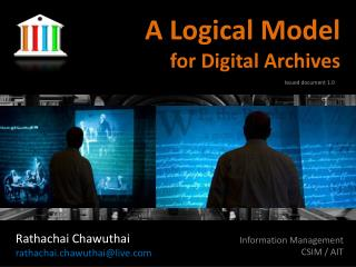 A Logical Model for Digital Archives