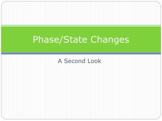 Phase/State Changes