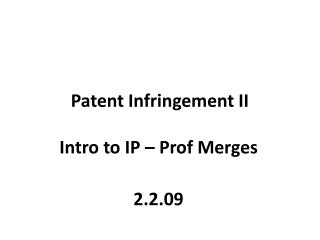 Patent Infringement II