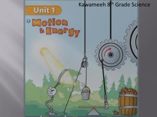 Kawameeh 8 th Grade Science