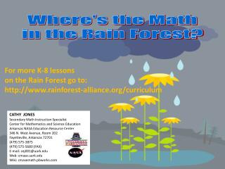 Where's the Math in the Rain Forest?