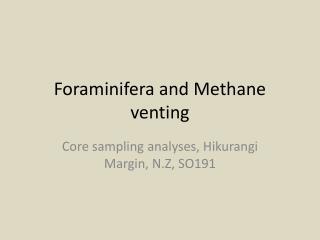 Foraminifera and Methane venting
