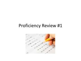 Proficiency Review #1