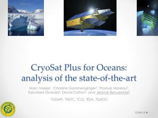 CryoSat  Plus for  Oceans: analysis  of the state-of-the-art
