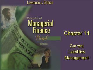 Chapter 14 Current Liabilities Management