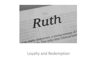 Loyalty and Redemption