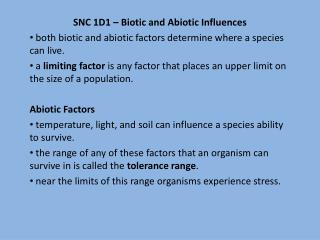 SNC 1D1 – Biotic and  Abiotic  Influences