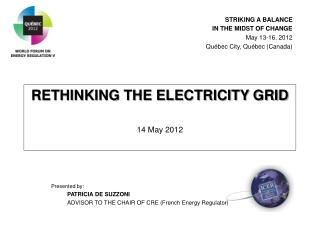 RETHINKING THE ELECTRICITY GRID 14 May 2012