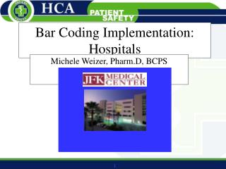 Bar Coding Implementation: Hospitals