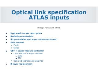 Optical link specification ATLAS inputs