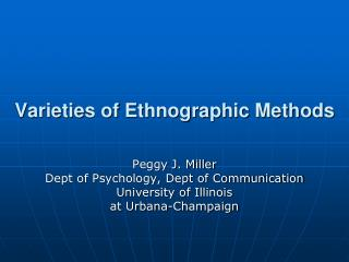 Varieties of Ethnographic Methods