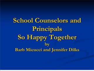 School Counselors and Principals So Happy Together by Barb ...