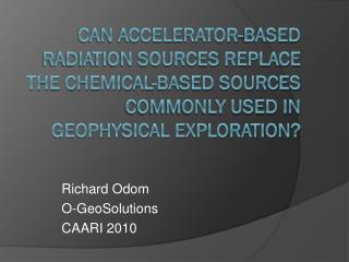 Richard Odom O- GeoSolutions CAARI 2010